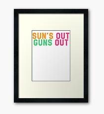 Sun's Out Guns Out Framed Print