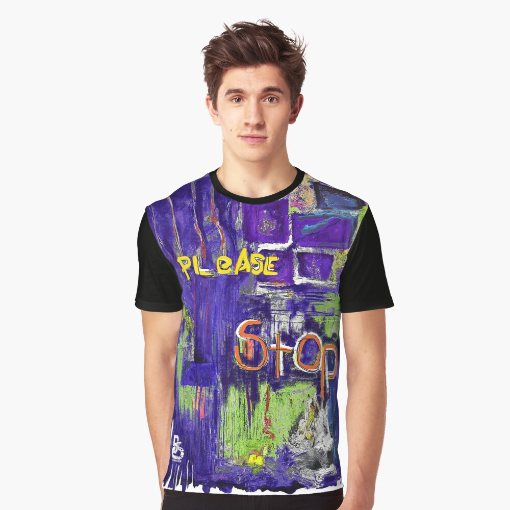 Please Stop - Bright Graphic T-Shirt Front