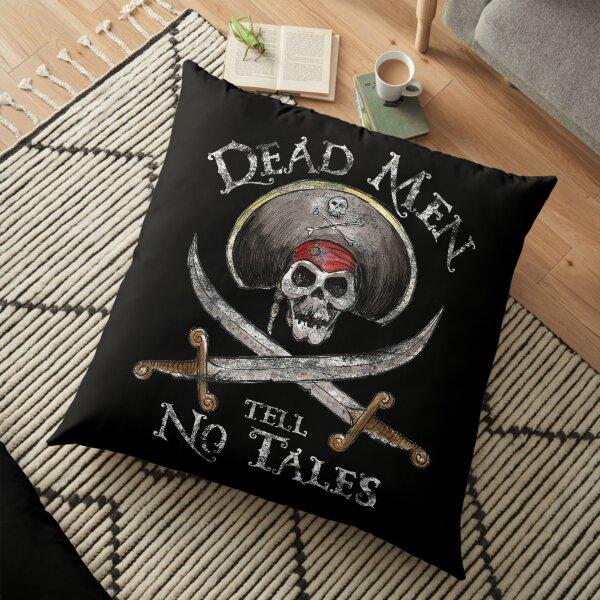 Dead Men Tell No Tales Floor Pillow