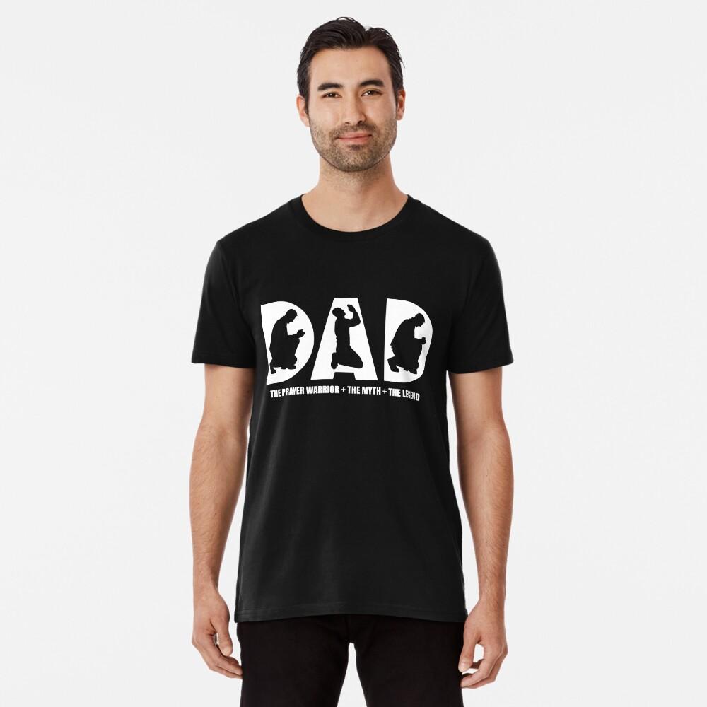 Christian Prayer Warrior Dad Gift Apparel Shirt Men's Premium T-Shirt Front