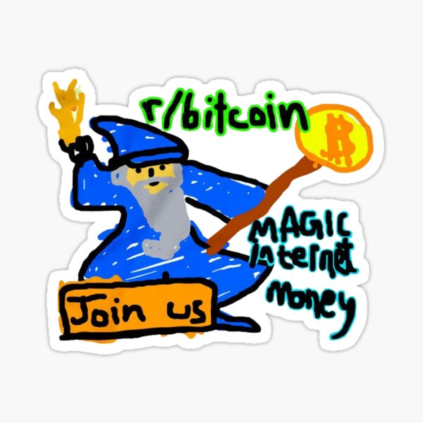 Bitcoin Join Us Magic Internet Money Meme Sticker