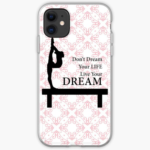 Gymnastics Don't Dream Your Life Live Your Dream-Millennial Pink iPhone Soft Case