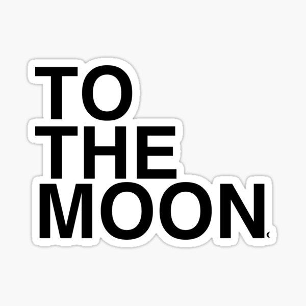À la lune - Crypto Sticker
