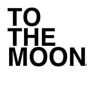 To The Moon - Crypto by sddesignco