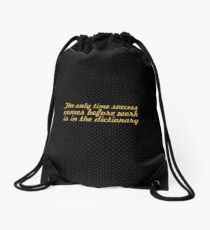 The only time... Inspirational Quote Drawstring Bag
