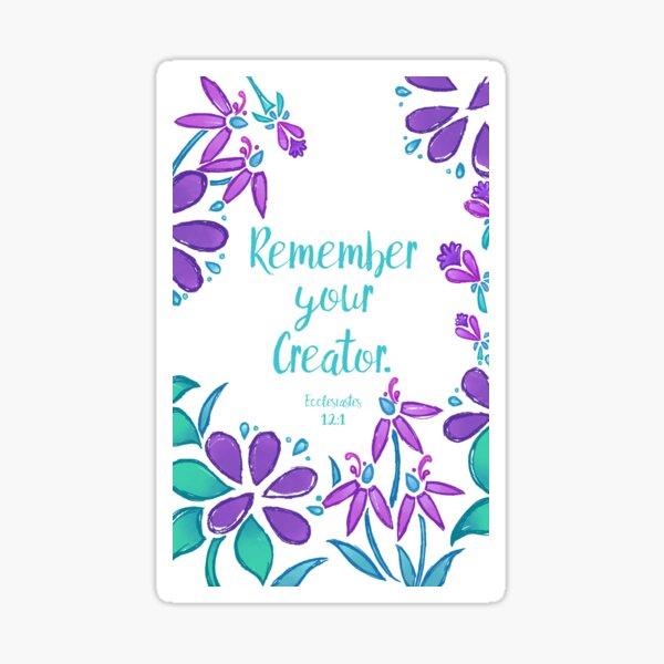 Remember Your Creator (Purple) Sticker
