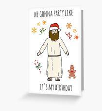 Tarjeta de felicitación Humor de Navidad - Fiesta como si fuera mi cumpleaños