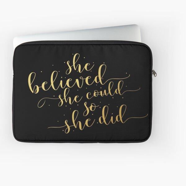 Sie glaubte, dass sie so könnte sie ... Life Inspirational Zitat (Modern Style) Laptoptasche