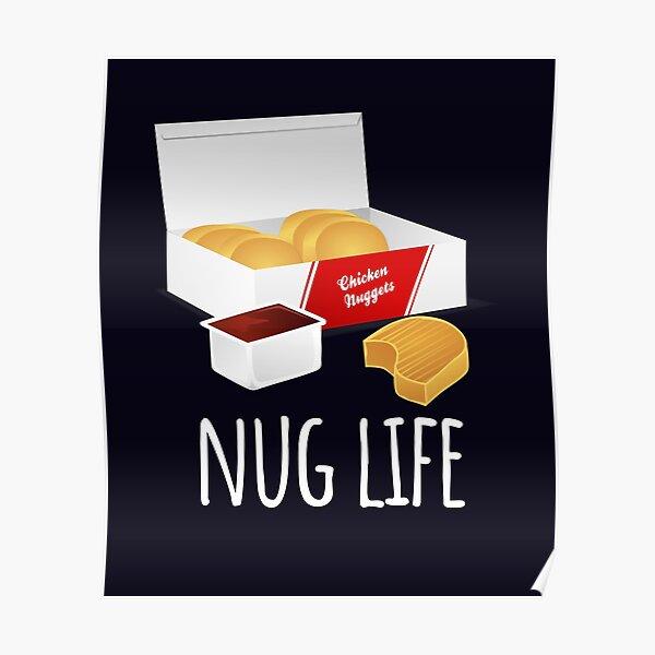 Nug Life - Chicken Nuggets Poster