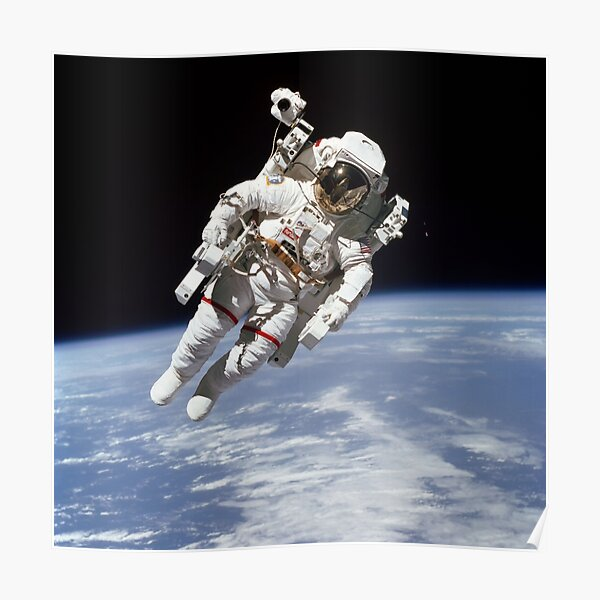 Astronaut Bruce McCandless on First-ever Untethered Spacewalk Poster