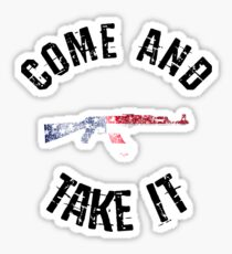 Come And Take It american flag gun army military slogan Sticker
