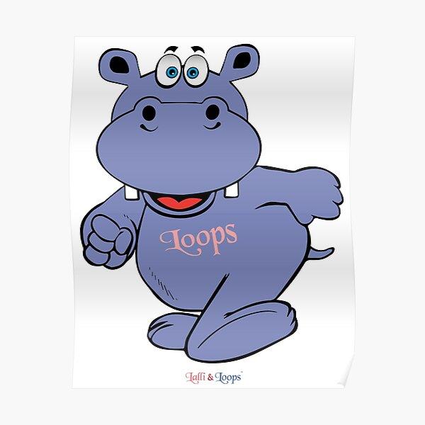 Hippo Nilpferd Loops los gehts Poster