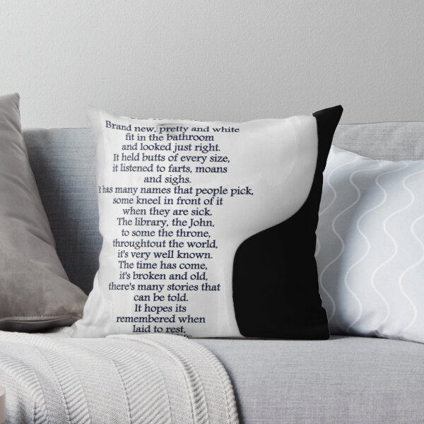 Ode To The Toilet...© Throw Pillow