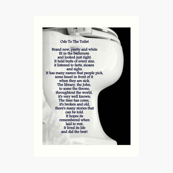 Ode To The Toilet...© Art Print
