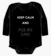 keep calm and fus ro dah One Piece - Long Sleeve