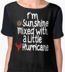 I'm sunshine mixed with a little hurricane t-shirt , tee gift idea Chiffon Top