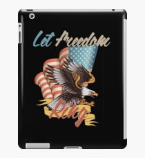 Let Freedom Ring 4th of July Eagle Flag T-Shirt iPad Case/Skin