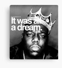 Biggie - It Was All a Dream Canvas Print