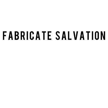 All in White Lyrics (Fabricate Salvation)  by sillytommy