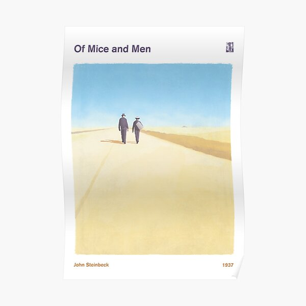 Of Mice and Men, John Steinbeck - Literary bookish gift, book lover Poster