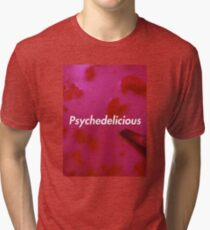 Psychedelicious Tri-blend T-Shirt