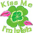 Kiss Me I'm Irish by Cleave