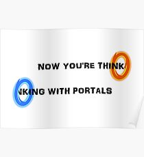 Now You're Thinking with Portals Poster
