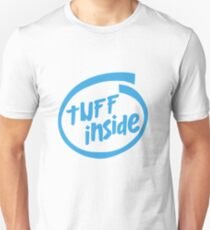 Tuff Inside Unisex T-Shirt