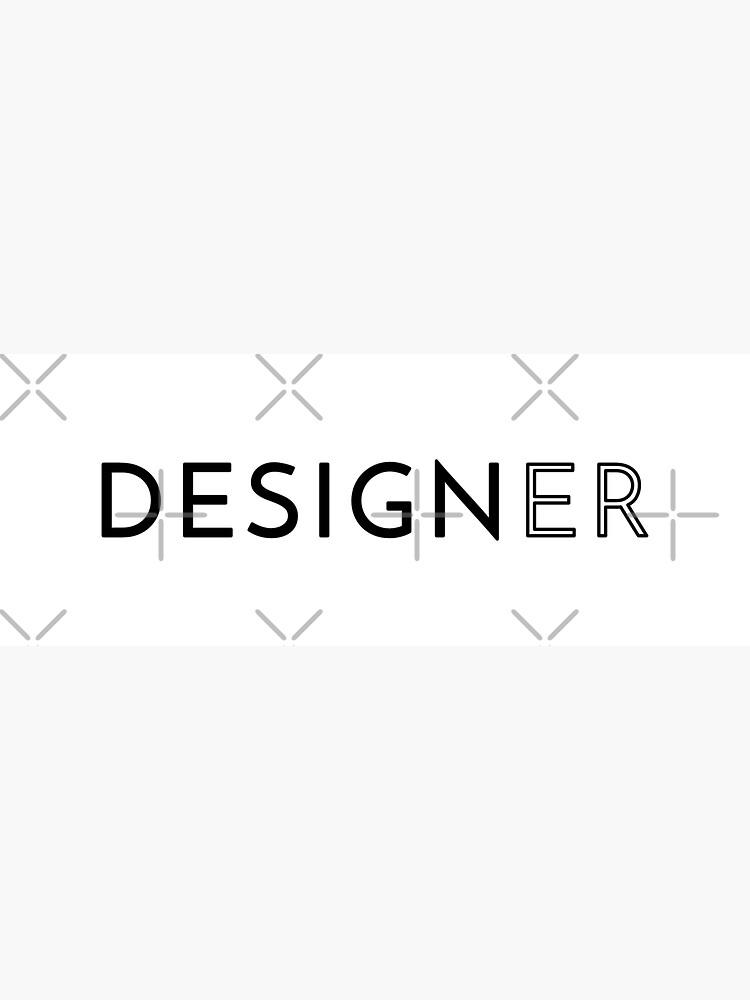 Designer (Inverted) by developer-gifts