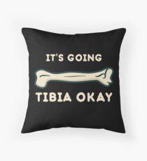 Es geht Tibia in Ordnung, lustige Wissenschaft Dekokissen