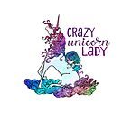Crazy Unicorn Lady by jitterfly