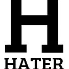 H is for Hater by bunhuggerdesign