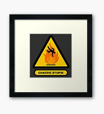 Caution Sign Chaotic Stupid Framed Print