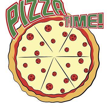 Pizza Time Tshirt by ReneGodinez1