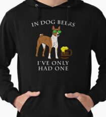 Basenji I've Only Had One In Dog Beers Year of the Dog Irish St Patrick Day Lightweight Hoodie