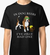 Beagle I've Only Had One In Dog Beers Year of the Dog Irish St Patrick Day Classic T-Shirt