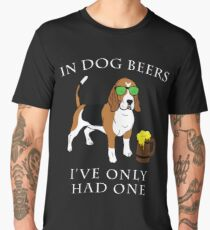 Beagle I've Only Had One In Dog Beers Year of the Dog Irish St Patrick Day Men's Premium T-Shirt