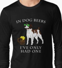 Brittany I've Only Had One In Dog Beers Year of the Dog Irish St Patrick Day Long Sleeve T-Shirt