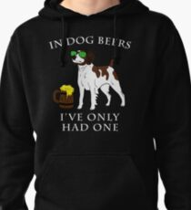 Brittany I've Only Had One In Dog Beers Year of the Dog Irish St Patrick Day Pullover Hoodie