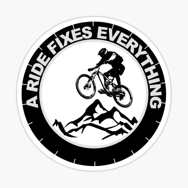 A Ride Fixes Everything Mountain bike cyclist  Sticker