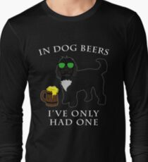 Cockapoo Ive Only Had One In Dog Beers Year of the Dog Irish St Patrick Day Long Sleeve T-Shirt