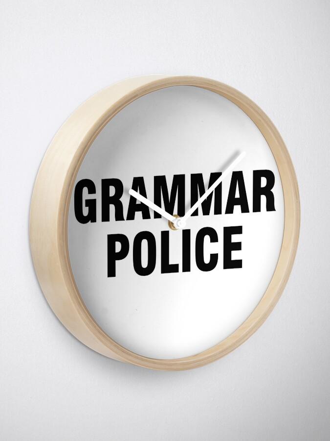 Vista alternativa de Reloj La policía gramática