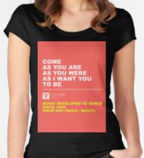 Come as you are Women's Fitted Scoop T-Shirt