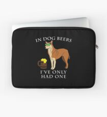 Chinook Ive Only Had One In Dog Beers Year of the Dog Irish St Patrick Day Laptop Sleeve