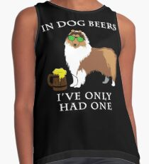 Collie Ive Only Had One In Dog Beers Year of the Dog Irish St Patrick Day Contrast Tank