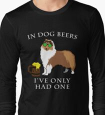 Collie Ive Only Had One In Dog Beers Year of the Dog Irish St Patrick Day Long Sleeve T-Shirt