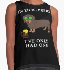 Dachshund Ive Only Had One In Dog Beers Year of the Dog Irish St Patrick Day Contrast Tank