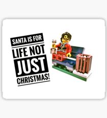 Santa is for life, not just Christmas! Sticker