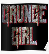 Grunge Girl Poster