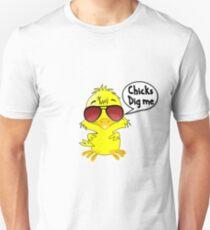 Chicks dig me Shirt Unisex T-Shirt
